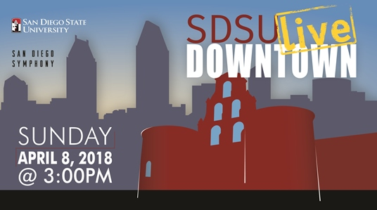 SAN DIEGO STATE UNIVERSITY PRESENTS <em>SDSU LIVE DOWNTOWN</em>