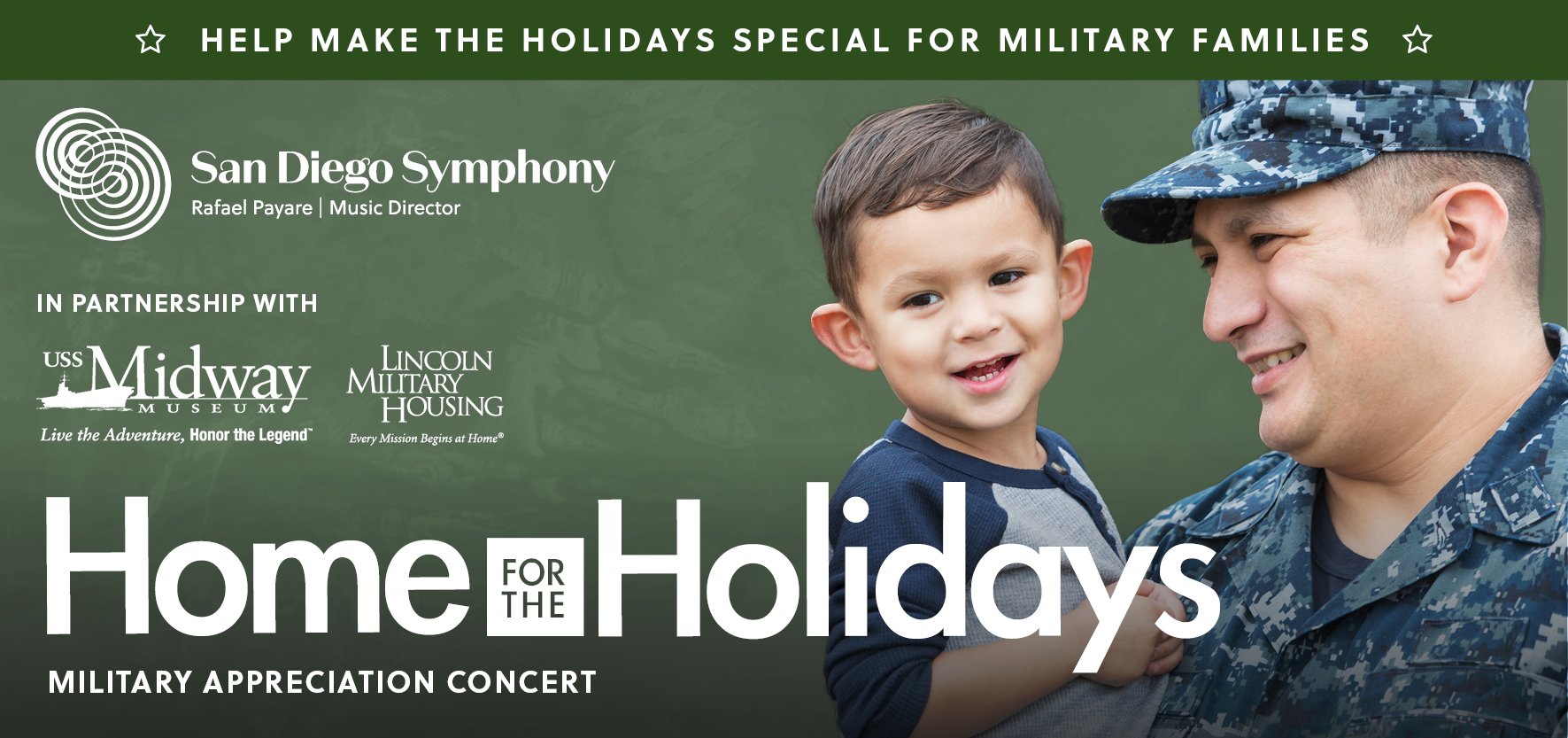 soldier holding his child: home for the holidays concert, presented by San Diego Symphony sponsored by USS Midway Museum and Lincoln Military Housing