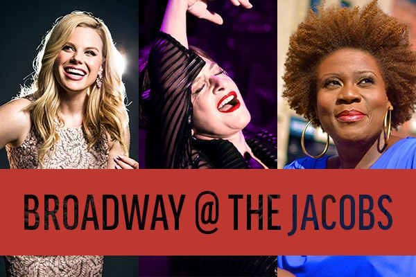 Broadway @ The Jacobs: featuring Megan Hilty, Patti LuPone, and Capathia Jenkins
