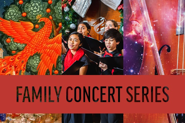 Family Concert Series: featuring Play Me a Story: The Firebird, Noel Noel Family, and Symphony in Space